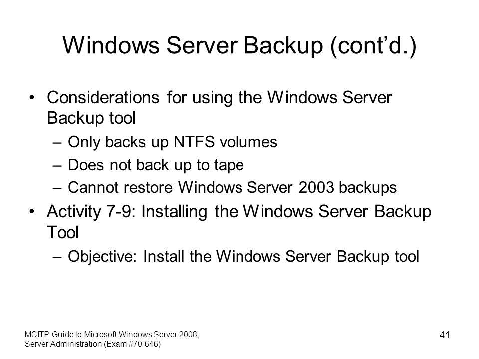 Windows Server Backup (cont'd.)