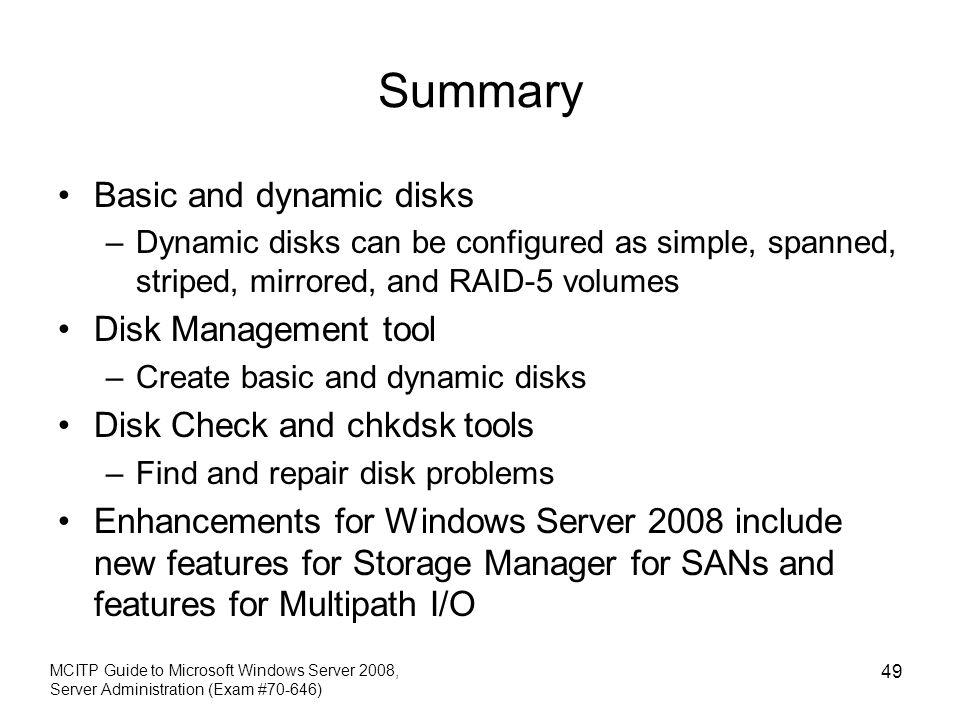 Summary Basic and dynamic disks Disk Management tool
