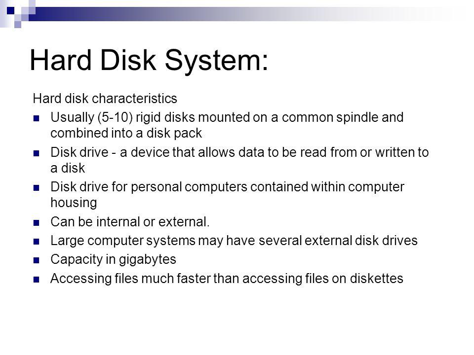 Hard Disk System: Hard disk characteristics