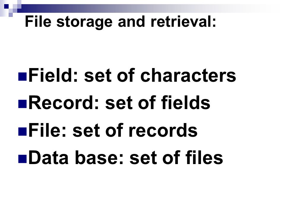 File storage and retrieval: