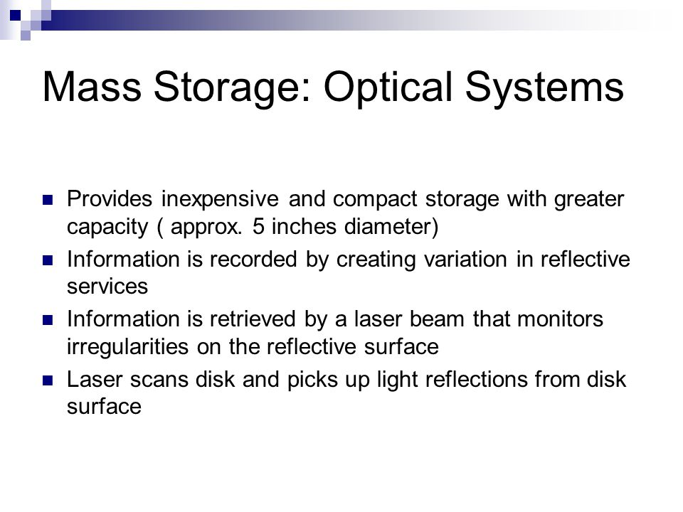 Mass Storage: Optical Systems