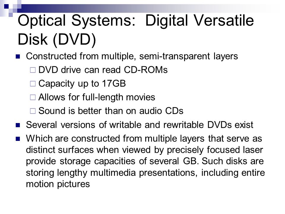 Optical Systems: Digital Versatile Disk (DVD)