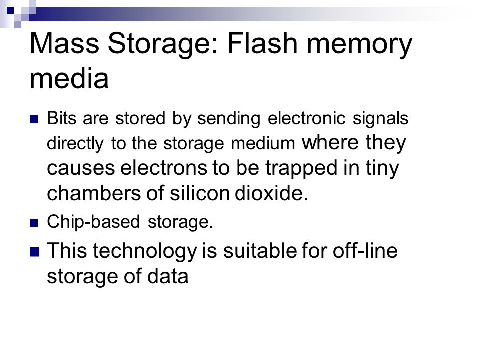 Mass Storage: Flash memory media