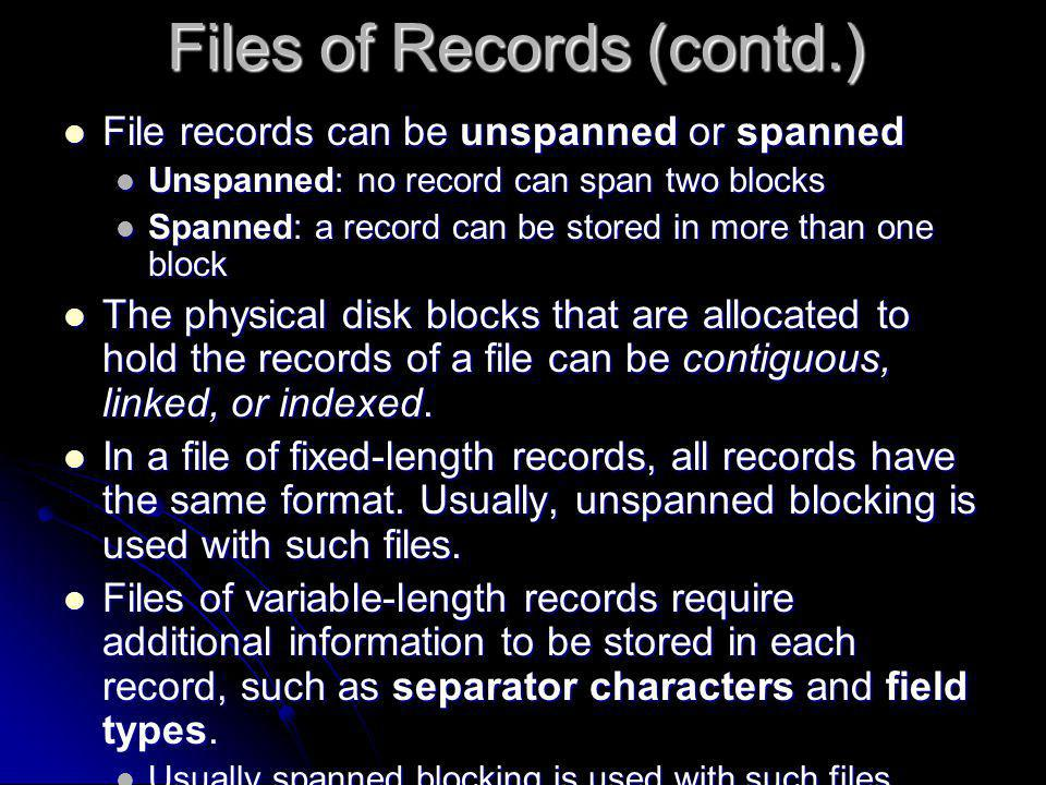 Files of Records (contd.)