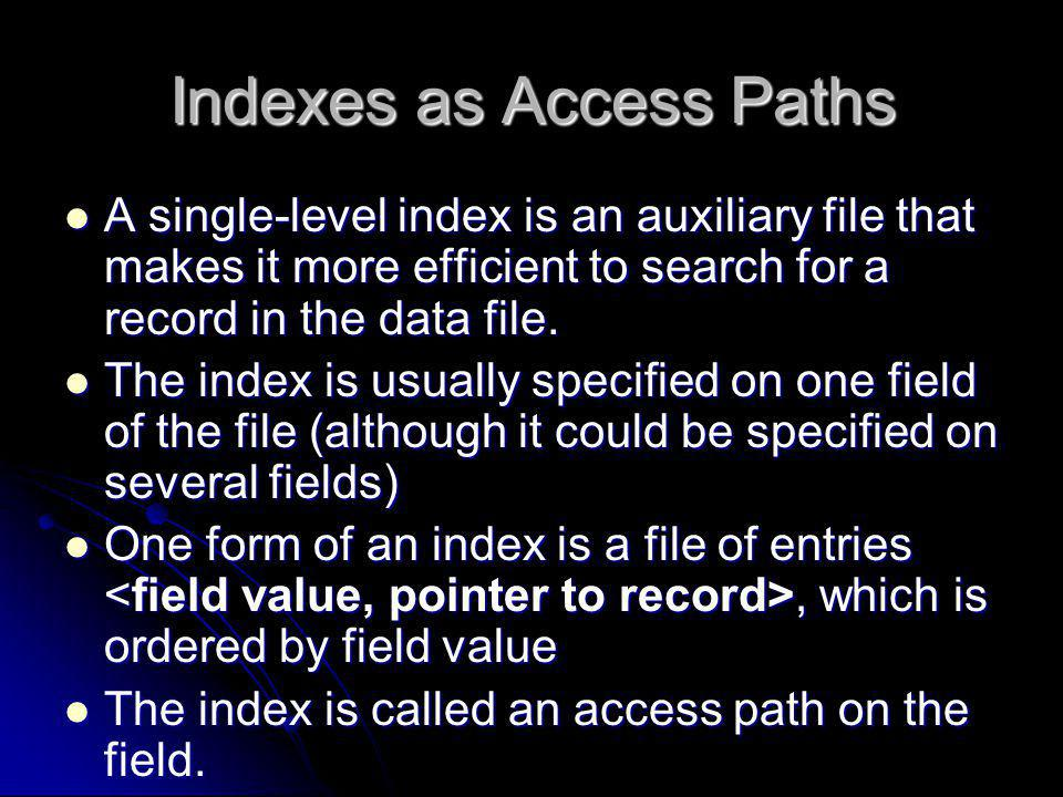 Indexes as Access Paths