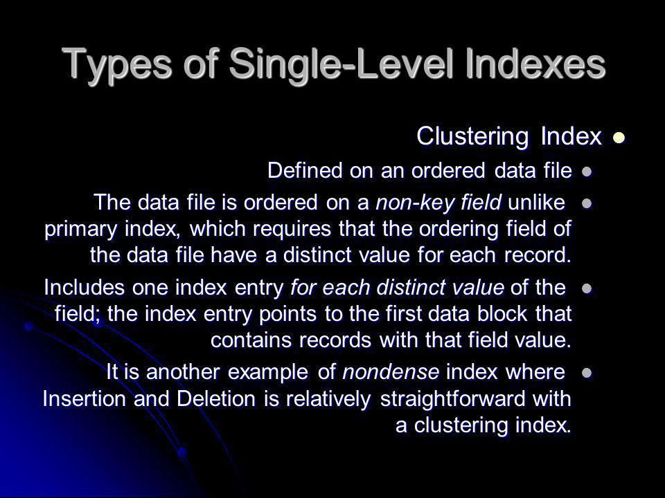 Types of Single-Level Indexes