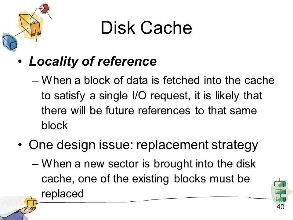 Disk Cache Locality of reference