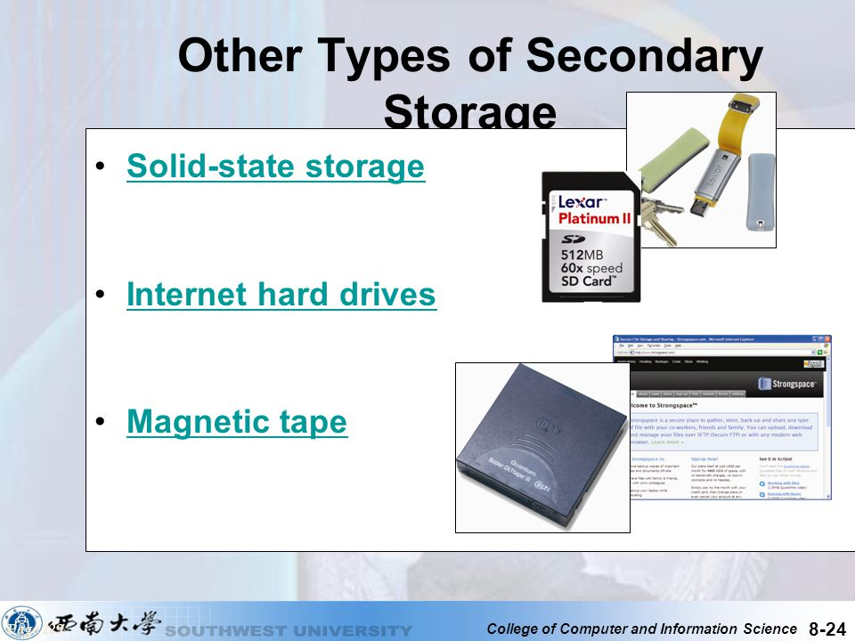 Other Types of Secondary Storage