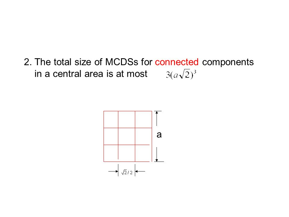 2. The total size of MCDSs for connected components