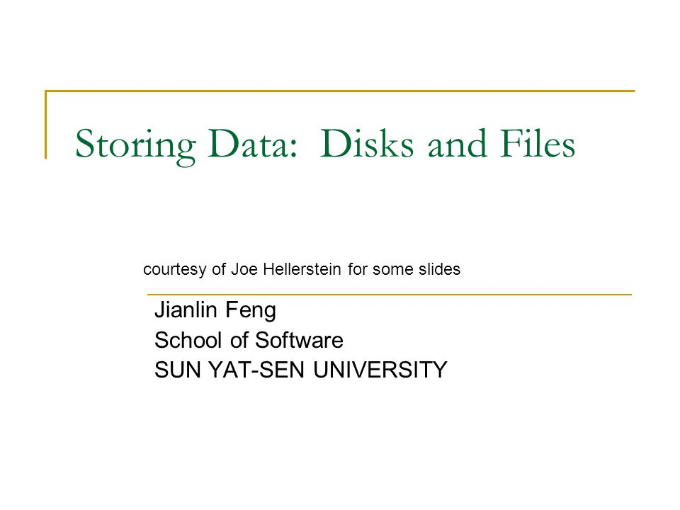 Storing Data: Disks and Files
