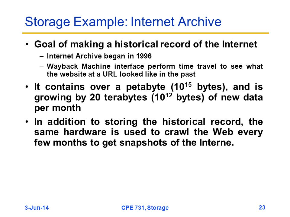 Storage Example: Internet Archive