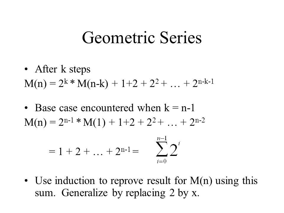 Geometric Series After k steps