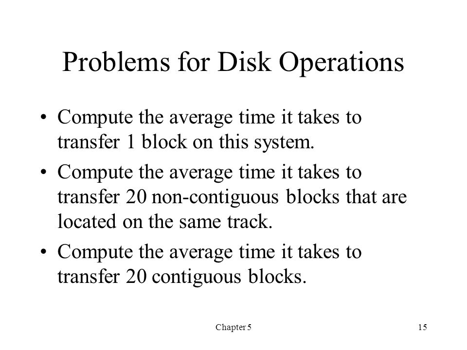 Problems for Disk Operations