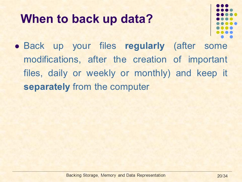 When to back up data