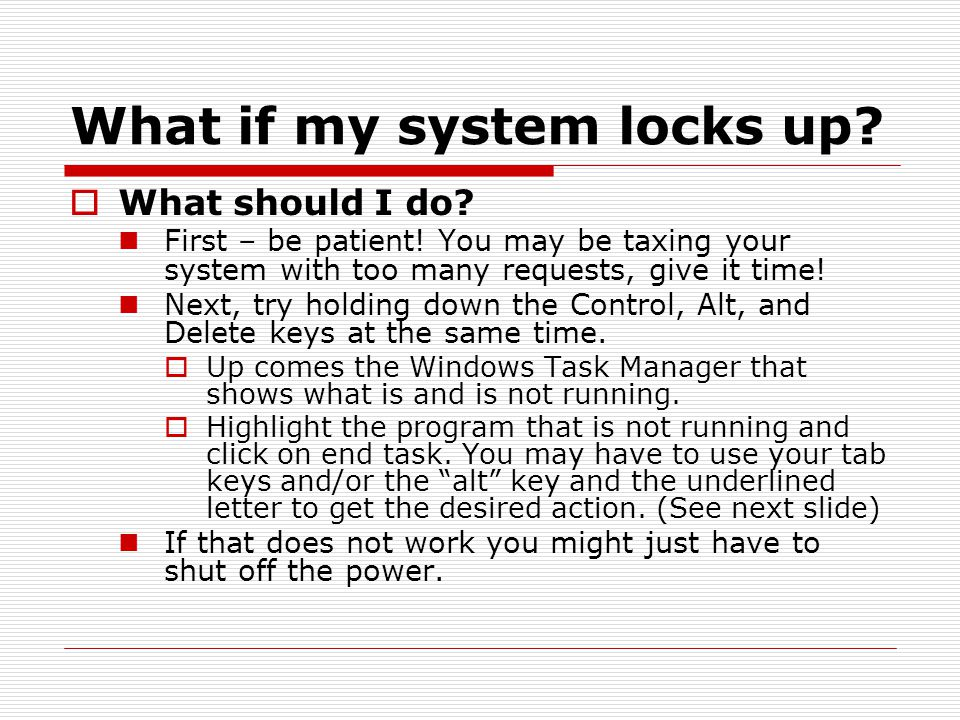 What if my system locks up