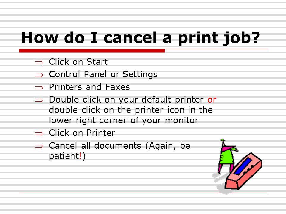 How do I cancel a print job