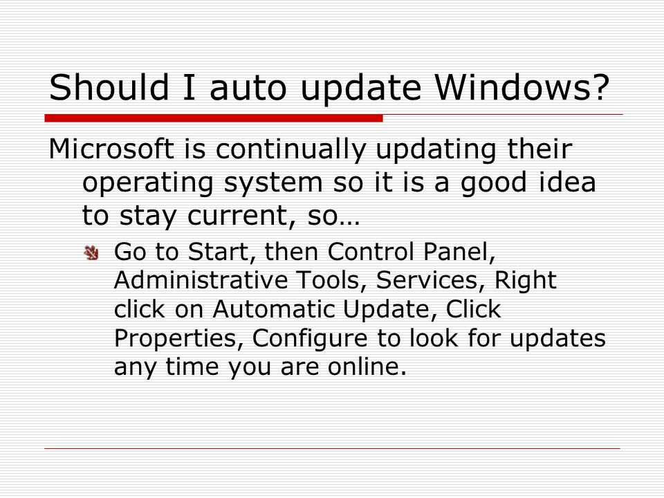 Should I auto update Windows