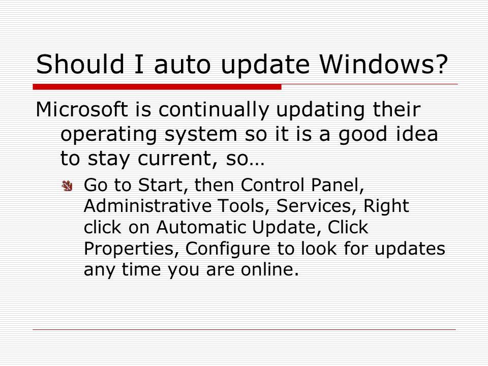 Should I auto update Windows