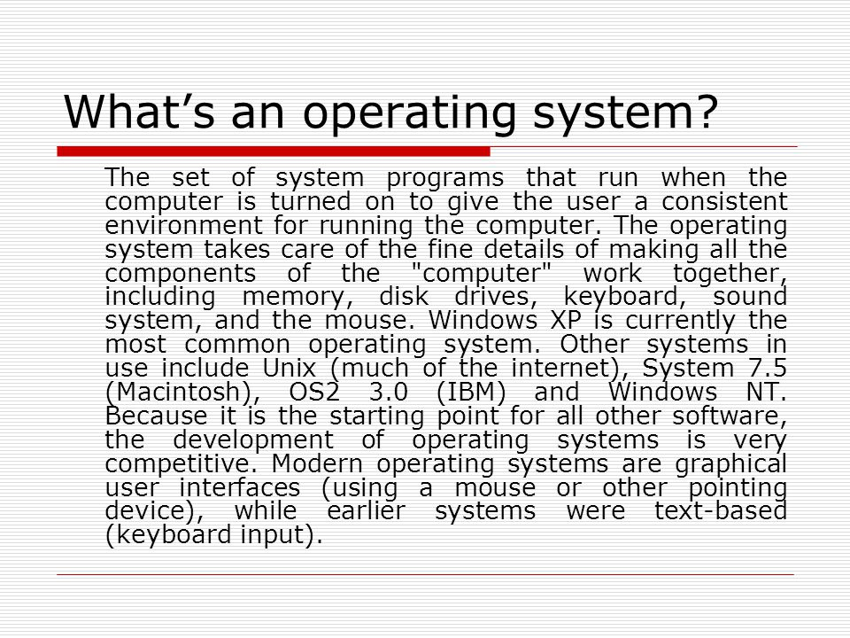 What's an operating system