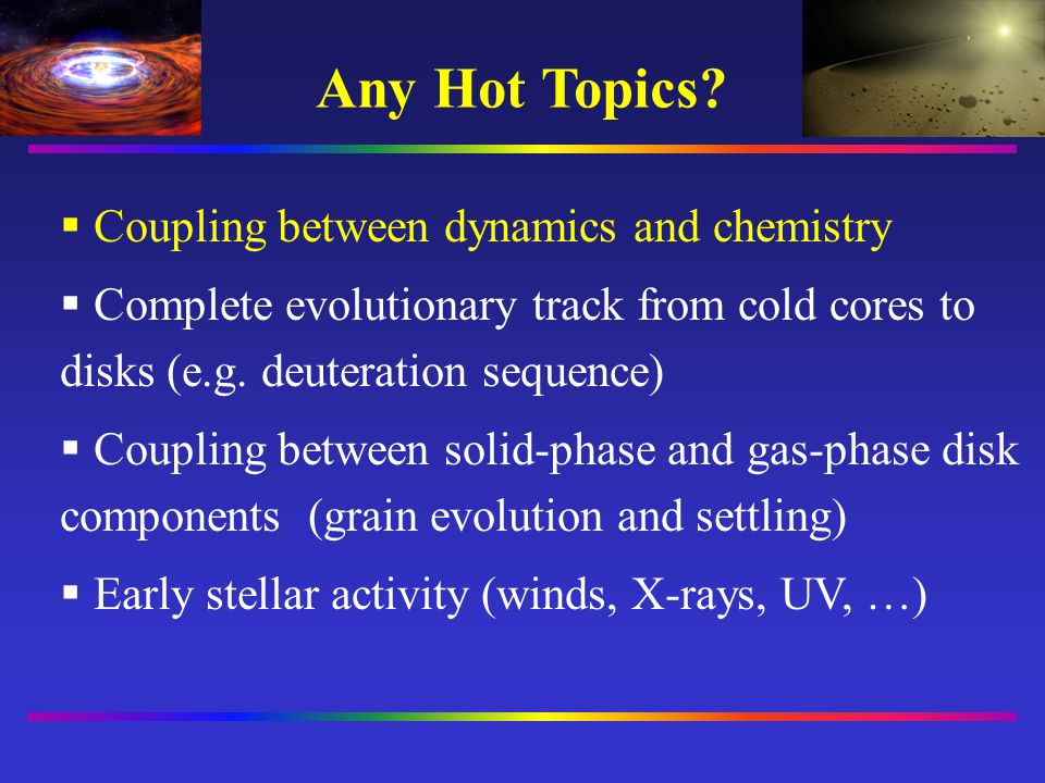 Any Hot Topics Coupling between dynamics and chemistry