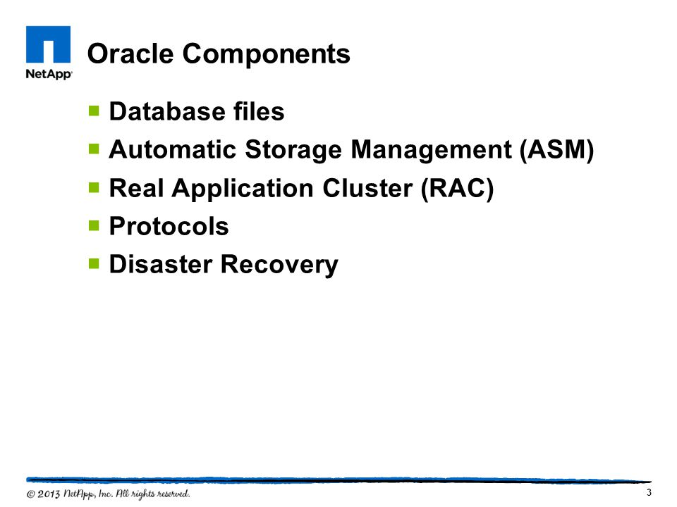 Oracle Components Database files Automatic Storage Management (ASM)