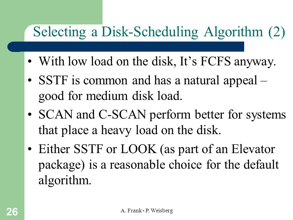 Selecting a Disk-Scheduling Algorithm (2)
