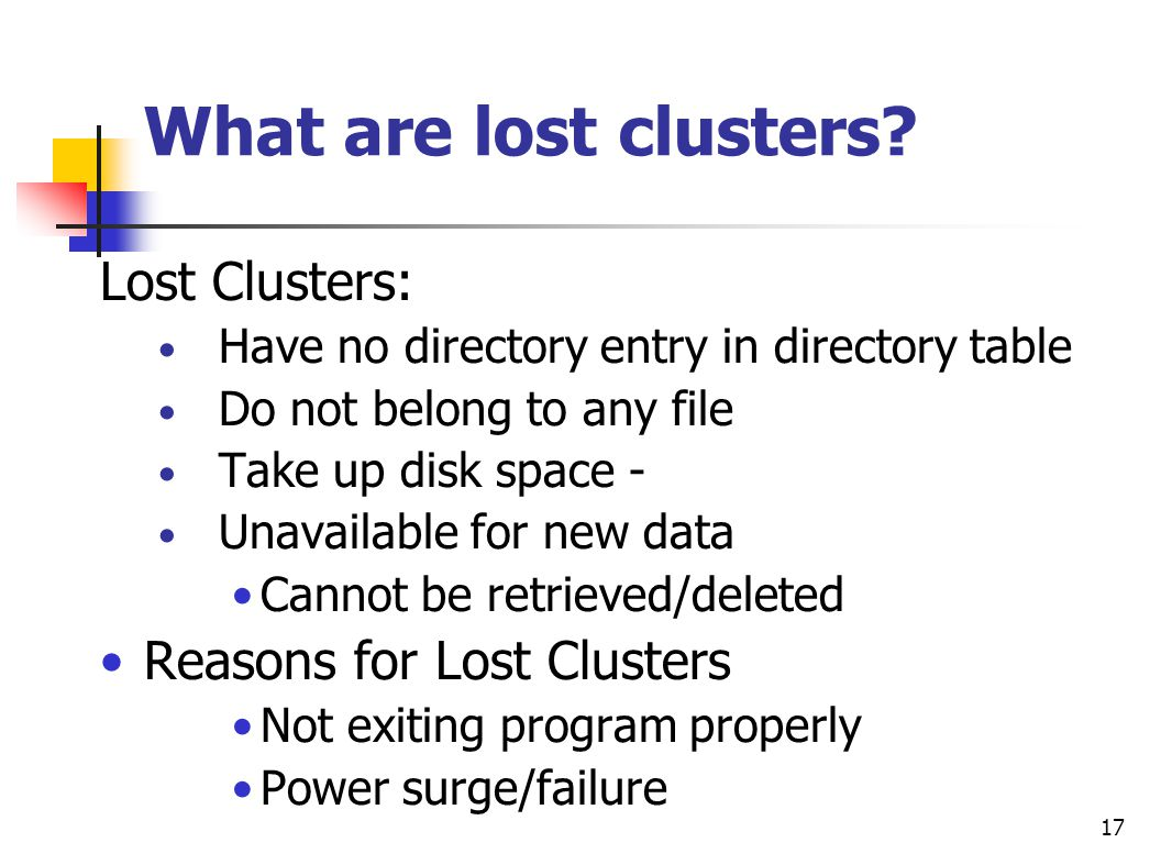 What are lost clusters Lost Clusters: Reasons for Lost Clusters