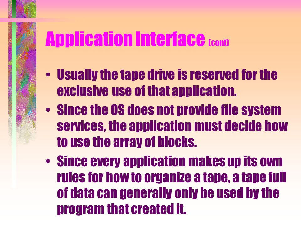 Application Interface (cont)