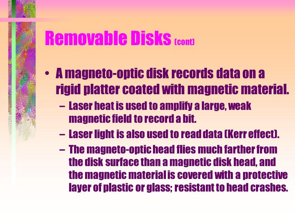 Removable Disks (cont)