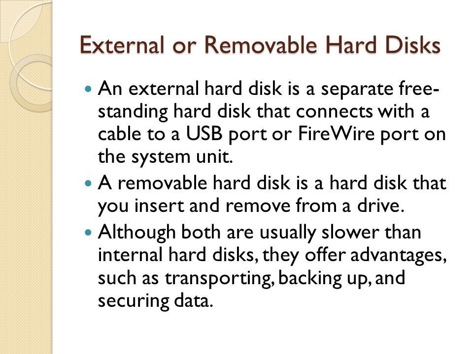 External or Removable Hard Disks