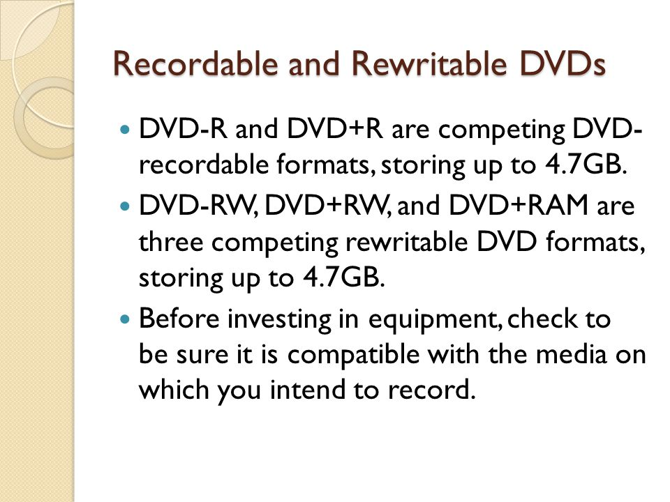Recordable and Rewritable DVDs