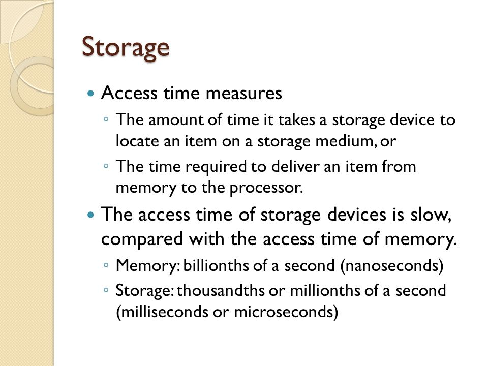 Storage Access time measures