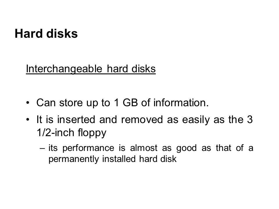 Hard disks Interchangeable hard disks