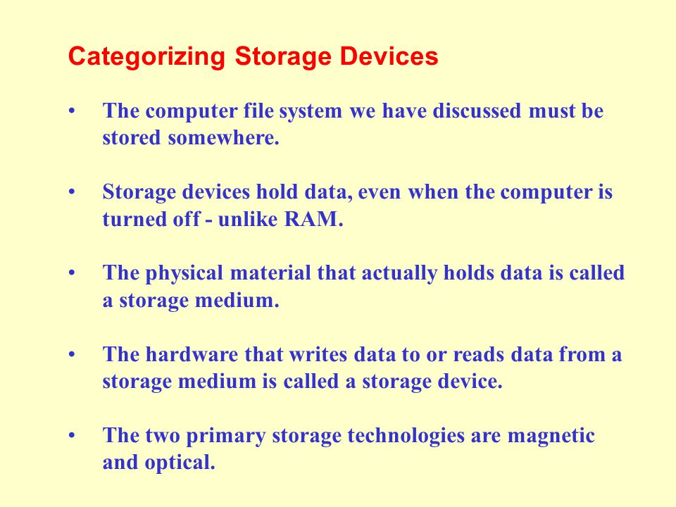 Categorizing Storage Devices