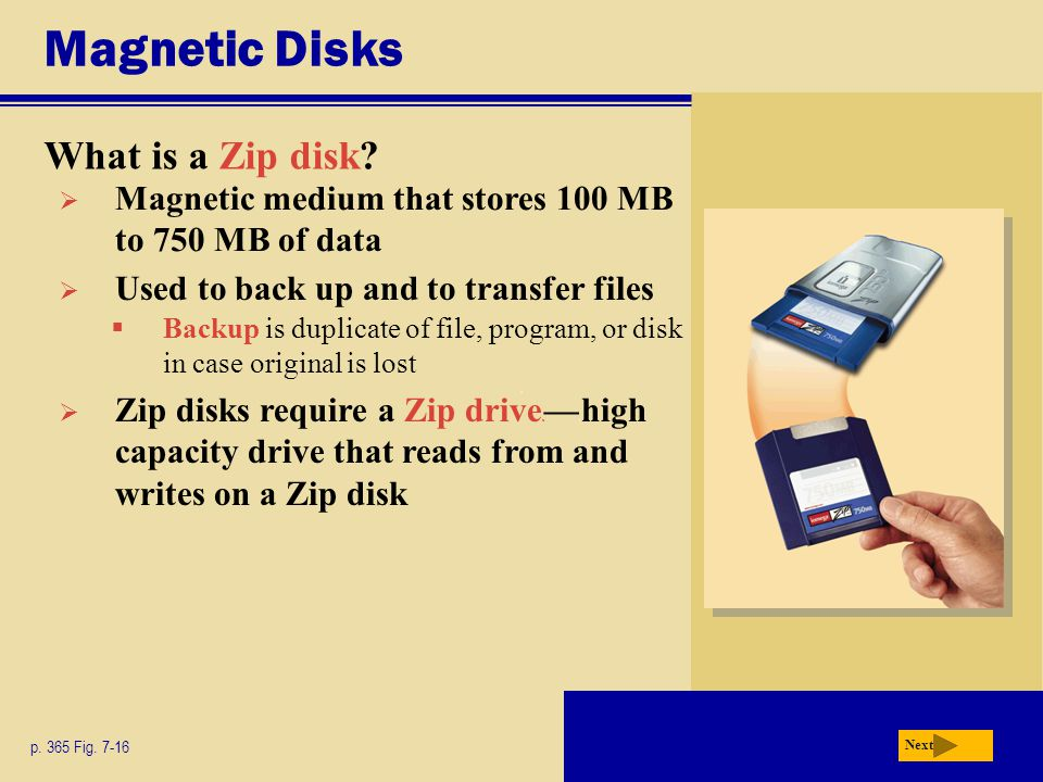 Magnetic Disks What is a Zip disk