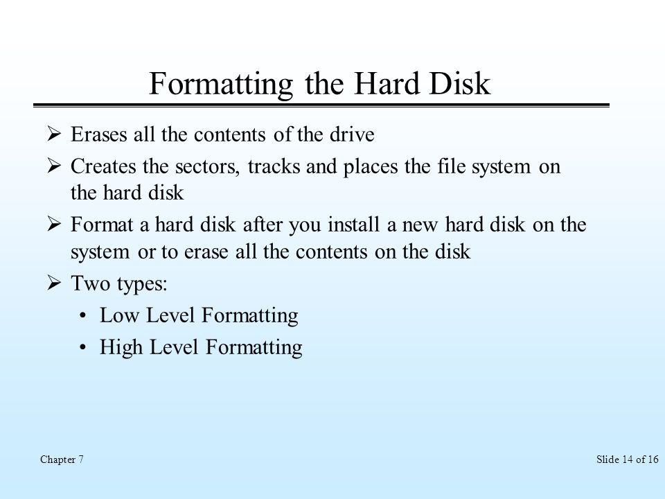 Formatting the Hard Disk