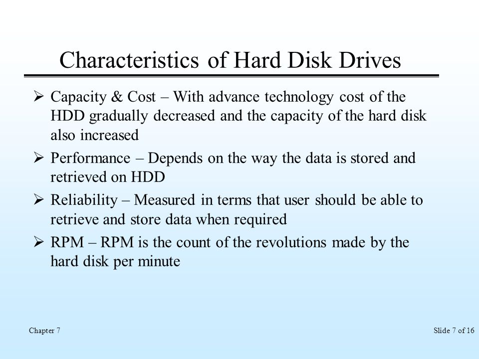 Characteristics of Hard Disk Drives