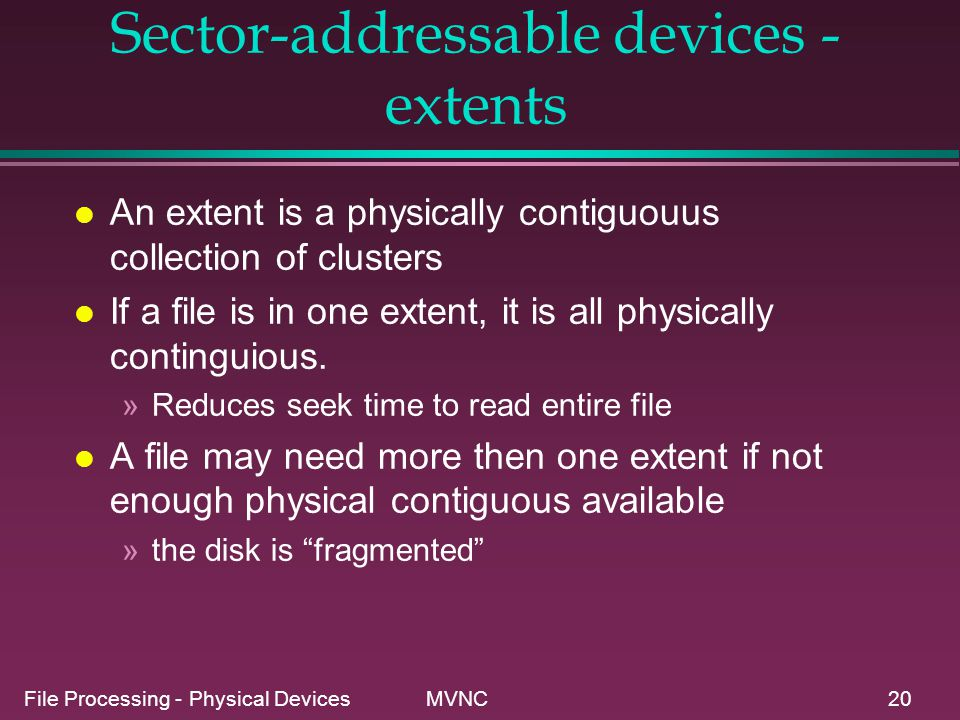 Sector-addressable devices - extents