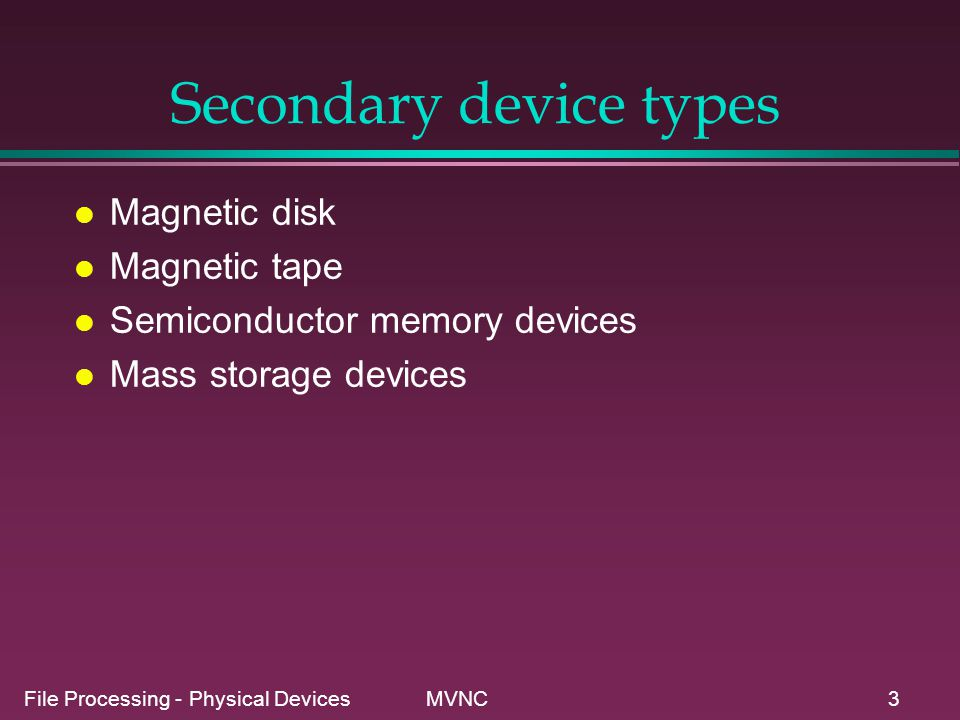 Secondary device types