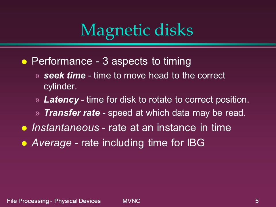 Magnetic disks Performance - 3 aspects to timing
