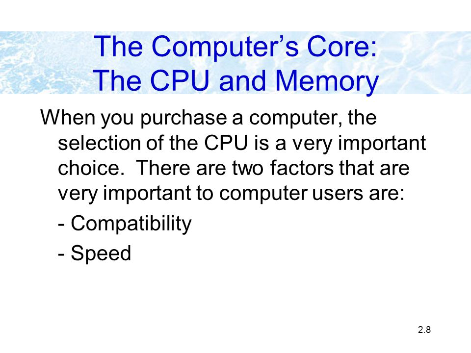 The Computer's Core: The CPU and Memory