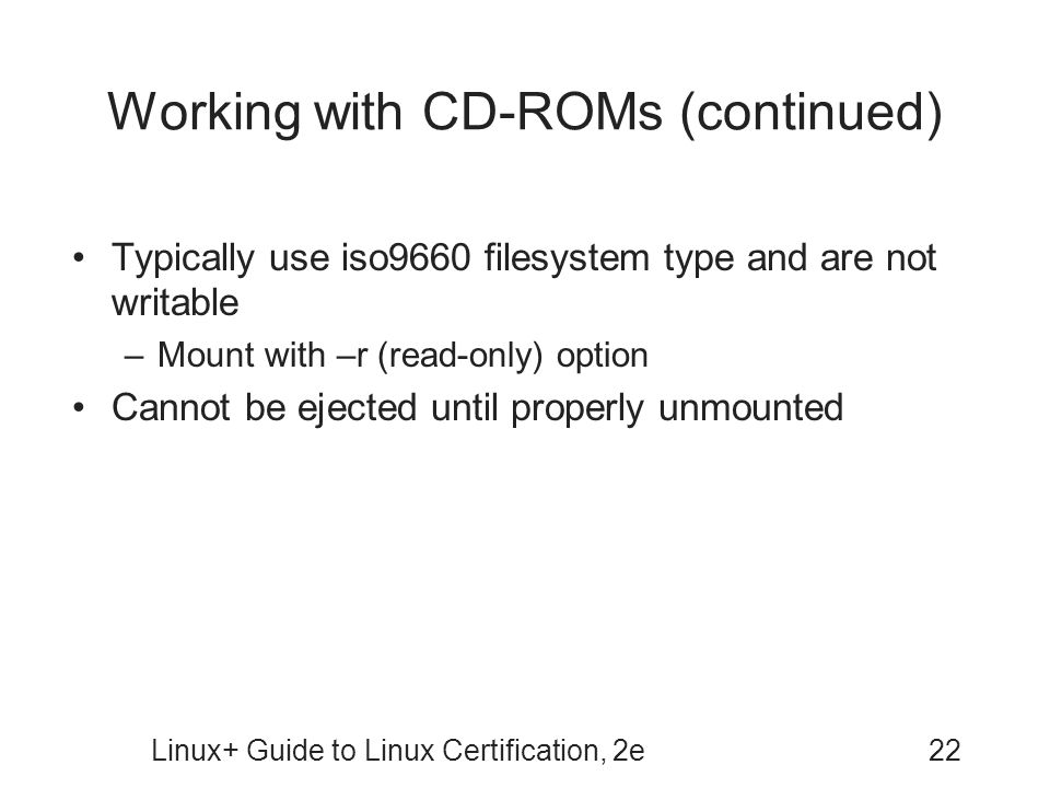 Working with CD-ROMs (continued)