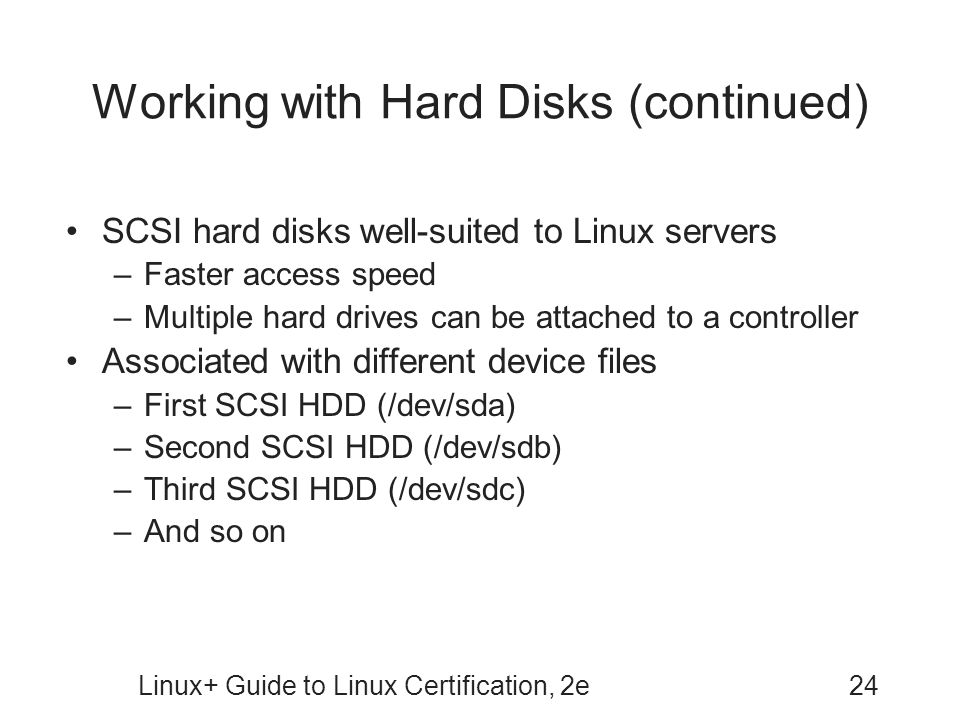 Working with Hard Disks (continued)