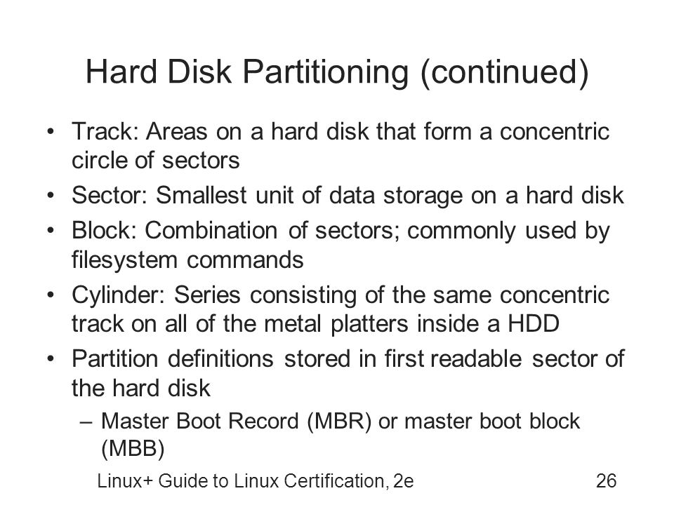 Hard Disk Partitioning (continued)