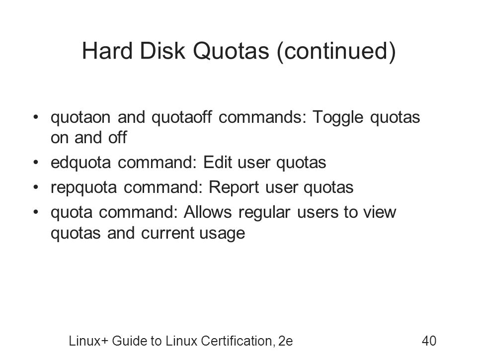 Hard Disk Quotas (continued)