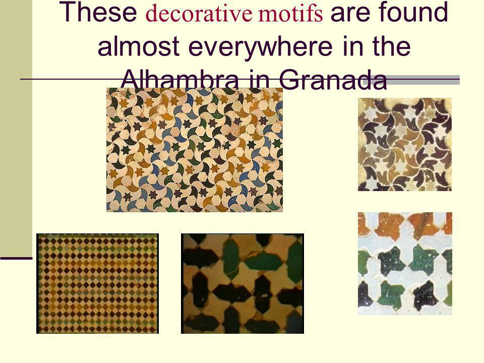 These decorative motifs are found almost everywhere in the Alhambra in Granada