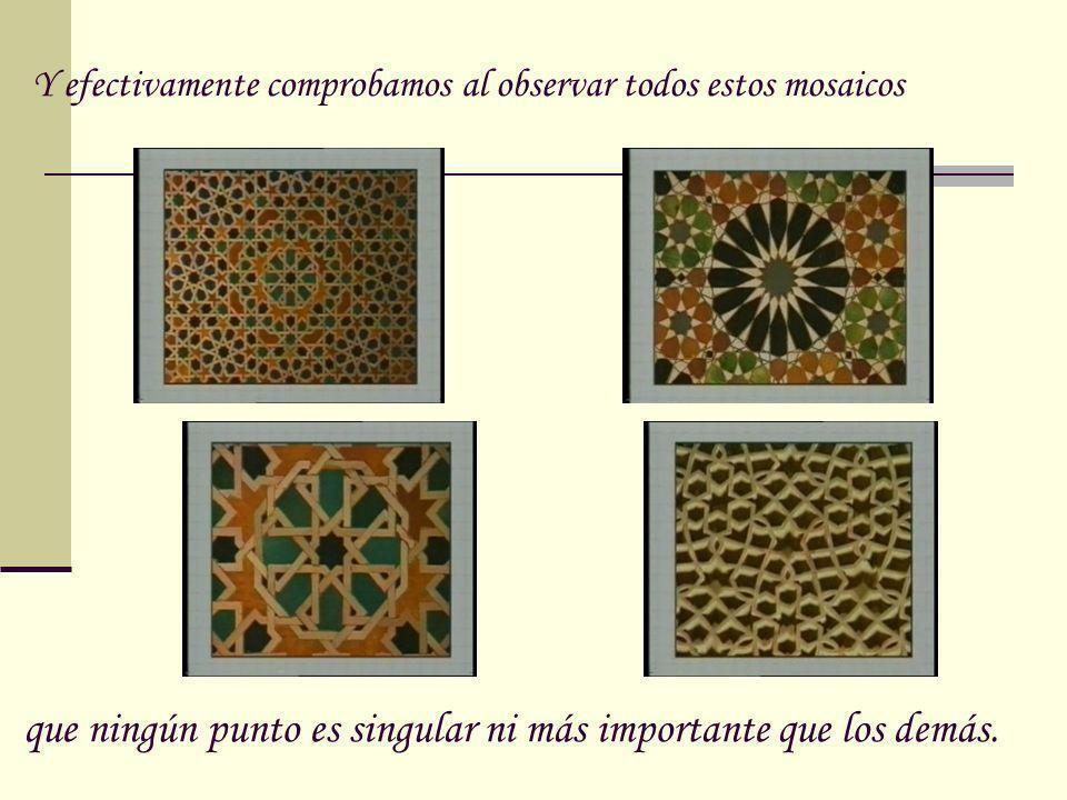 Y efectivamente comprobamos al observar todos estos mosaicos
