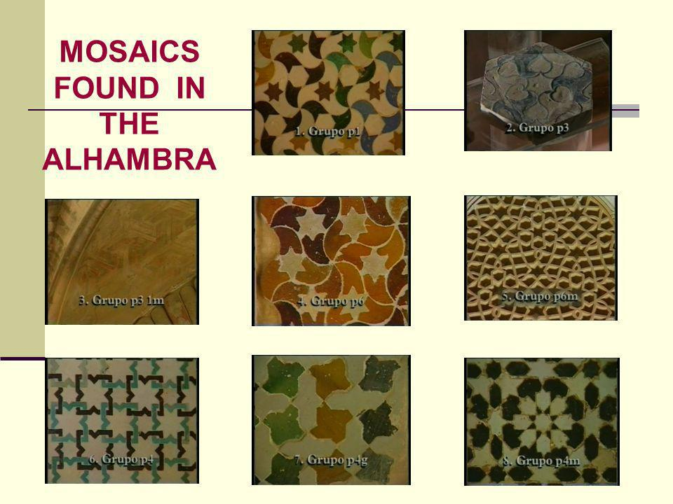 MOSAICS FOUND IN THE ALHAMBRA