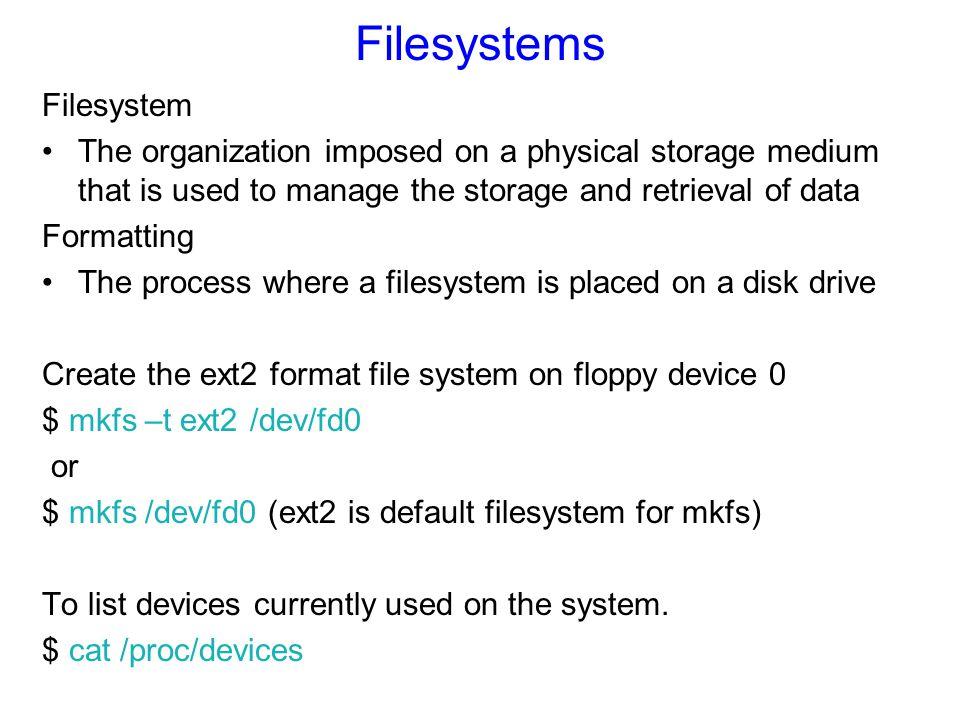 Filesystems Filesystem