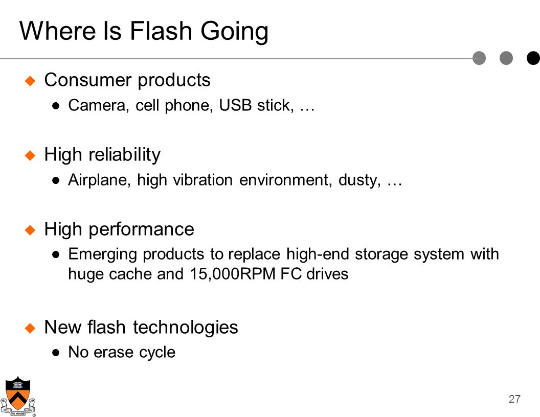 Where Is Flash Going Consumer products High reliability